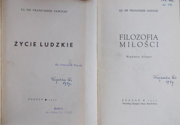Sawicki Franciszek - Filozofia Miłości/Życie ludzkie, 1936 r.