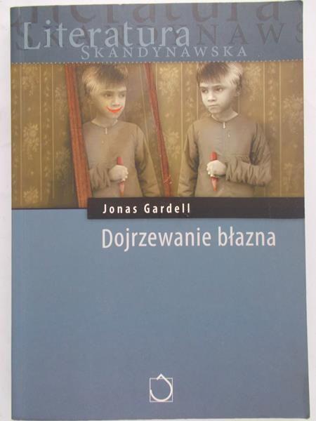 Gardell Jonas - Dojrzewanie błazna