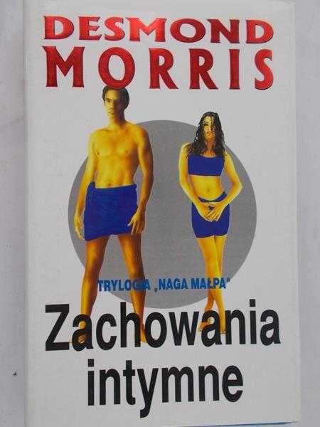 Morris Desmond - Zachowania intymne