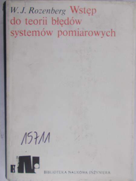 Rozenberg W. J. - Wstęp do teorii błędów systemów pomiarowych
