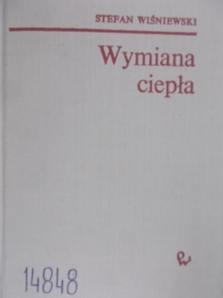 Wiśniewski Stefan  - Wymiana ciepła