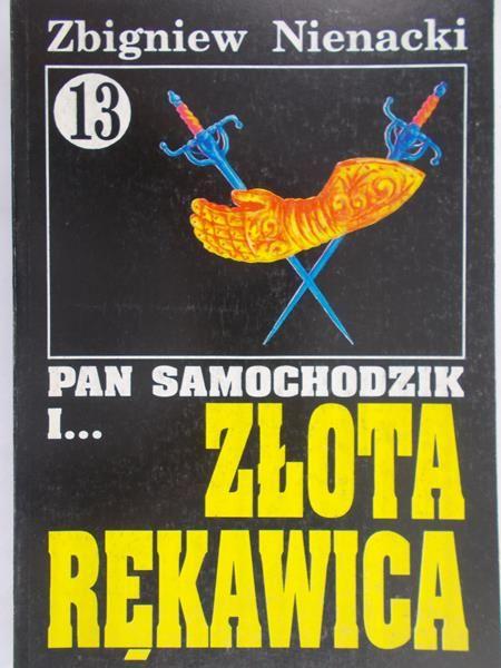 Nienacki Zbigniew - Pan Samochodzik i złota rękawica