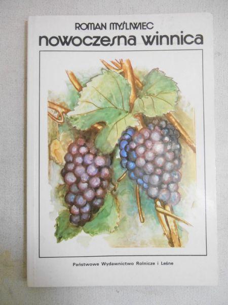 Myśliwiec Roman - Nowoczesna winnica