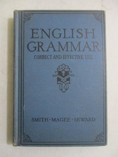 Smith Kate - English Grammar. Correct and Effective Use, 1928 r.