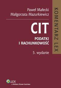 Mazurkiewicz Małgorzata - CIT Komentarz Podatki i rachunkowość