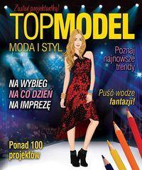 Top Model. Pokaz mody. Zostań projektantką