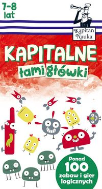 Trepczyńska Magdalena - Kapitalne łamigłówki (7-8 lat)