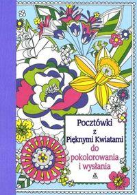 Gunnell Beth - Pocztówki z Pięknymi Kwiatami do pokolorowania i wysłania