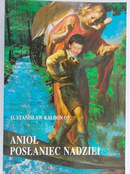 Kałdon Stanisław - Anioł posłaniec nadziei