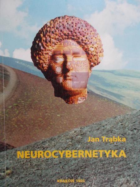 Trąbka Jan - Neurocybernetyka