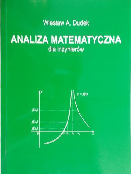 Dudek Wiesław A. - Analiza matematyczna dla inżynierów