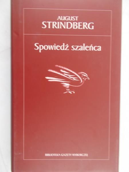 Strindberg August - Spowiedź szaleńca