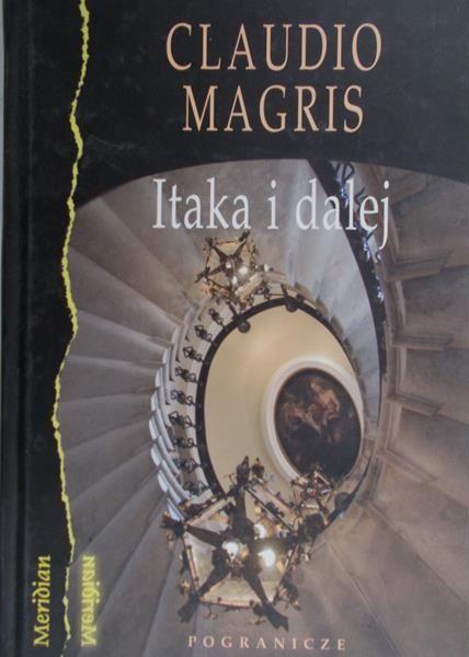 Magris Claudio - Itaka i dalej