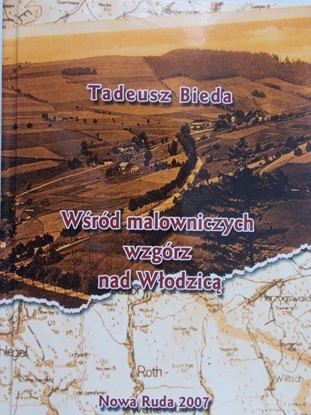 Bieda Tadeusz - Wśród malowniczych wzgórz nad Włodzicą