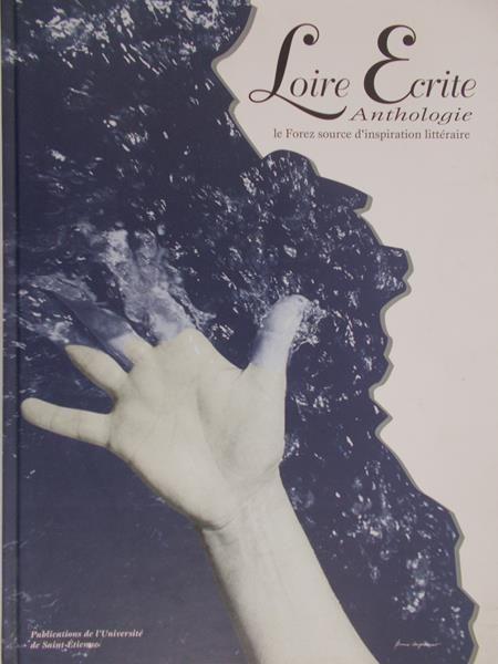 Ecrite Loire - Anthologie