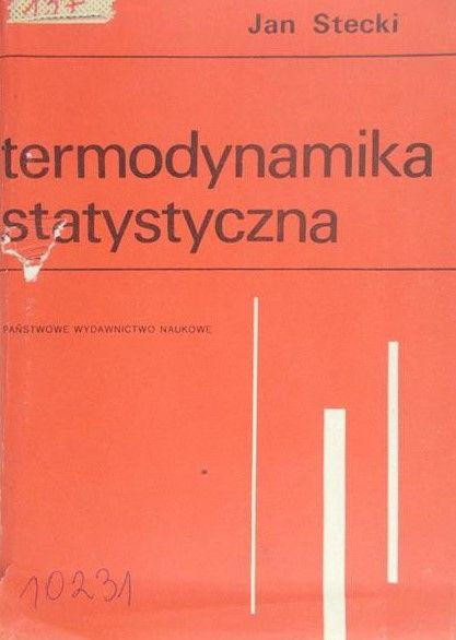 Stecki Jan - Termodynamika statystyczna