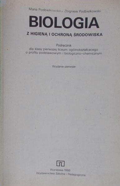 Podbielkowska Maria - Biologia z higieną i ochroną środowiska