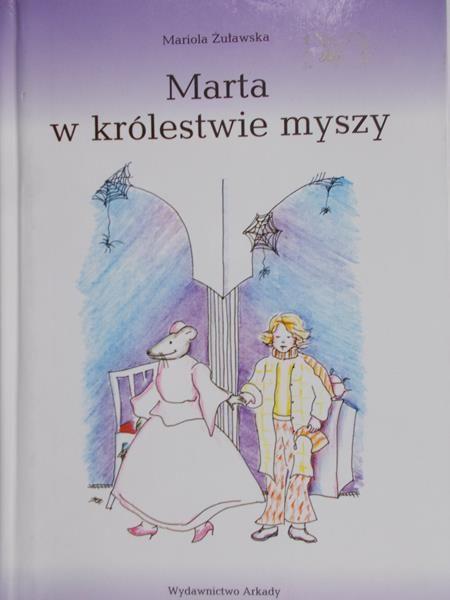 żułkowska Mariola Marta W Królestwie Myszy 1000 Zł
