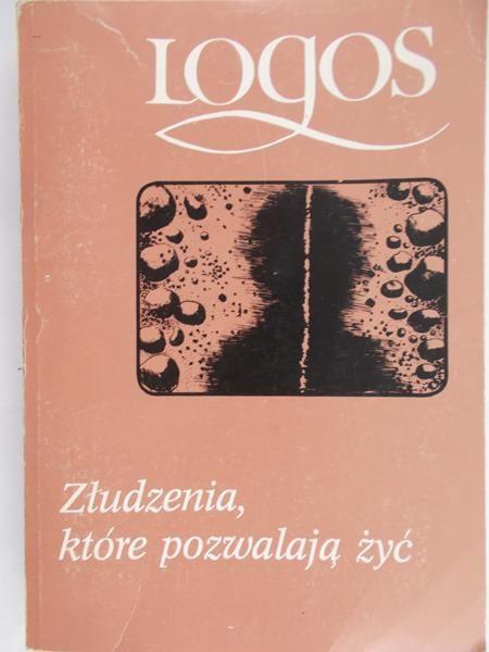 Kofta Mirosław (red.) - Złudzenia, które pozwalają żyć
