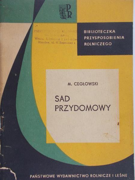 Cegłowski Maciej - Sad przydomowy
