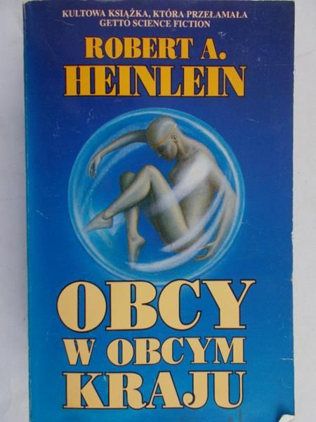 Heinlein Robert A. - Obcy w obcym kraju