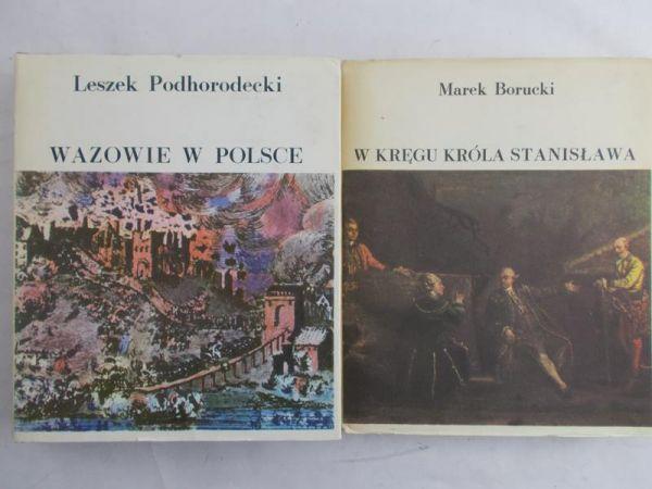 Podhorodecki Leszek  - Wazowie w Polsce / W kręgu króla Stanisława