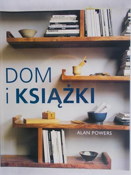 Powers Alan - Dom i książki