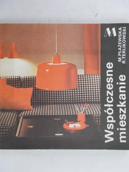 Płażewska Magdalena - Współczesne mieszkanie