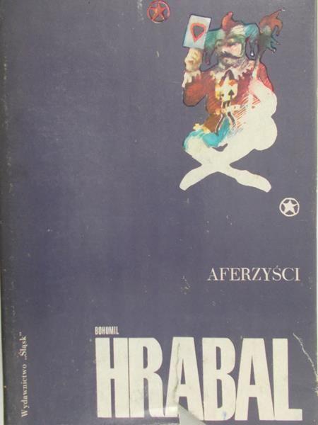 Hrabal Bohumil - Aferzyści