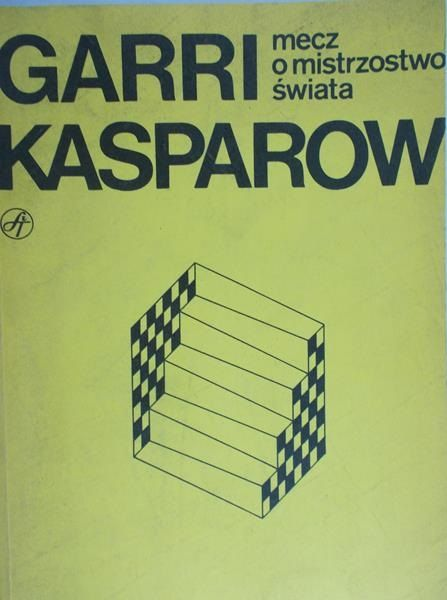 Kasparov Garri - Mecz o mistrzostwo świata