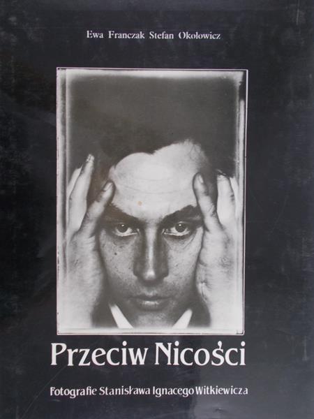 Franczak Ewa - Przeciw Nicości