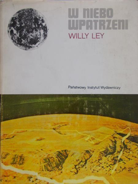 Ley Willy  - W niebo wpatrzeni