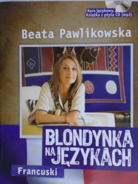 Pawlikowska Beata - Blondynka na językach