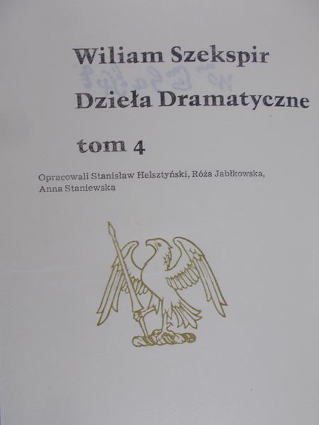 Szekspir William - Dzieła Dramatyczne Tom IV