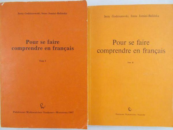 Godziszewski Jerzy - Pour se Faire Comprendre en Francais, tom I-II