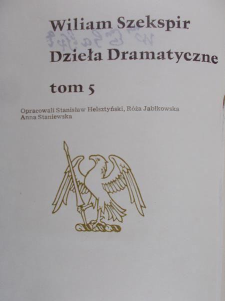 Szekspir William - Dzieła Dramatyczne, Tom V.