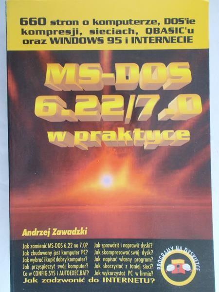 Zawadzki Andrzej - MS-DOS 6.22/7.0 w praktyce