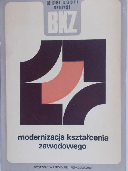 Nowacki Tadeusz (red.) - Modernizacja kształcenia zawodowego