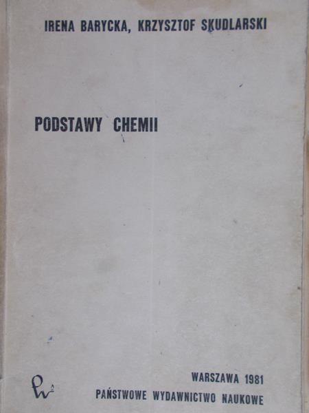 Barycka Irena - Podstawy chemii