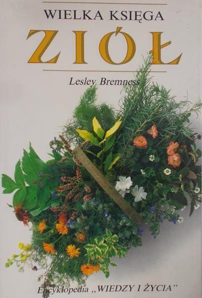 Bremness Lesley - Wielka księga ziół