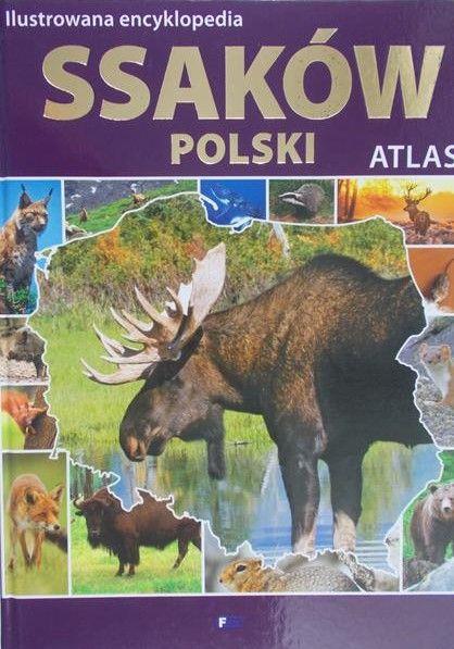 Ćwikowska Barbara - Ilustrowana encyklopedia ssaków Polski