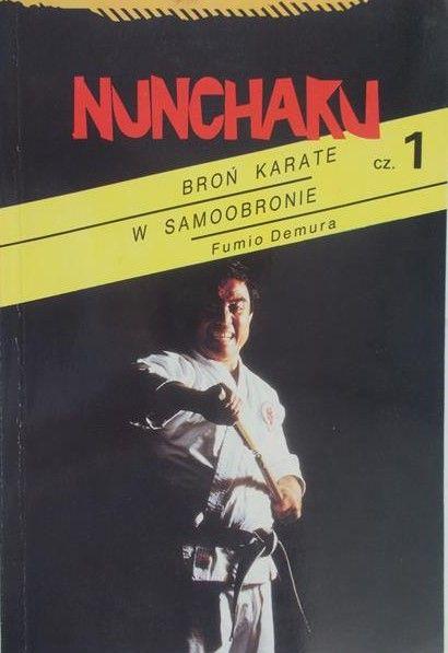 Demura Fumio - Nunchaku. Broń karate w samoobronie, cz.1