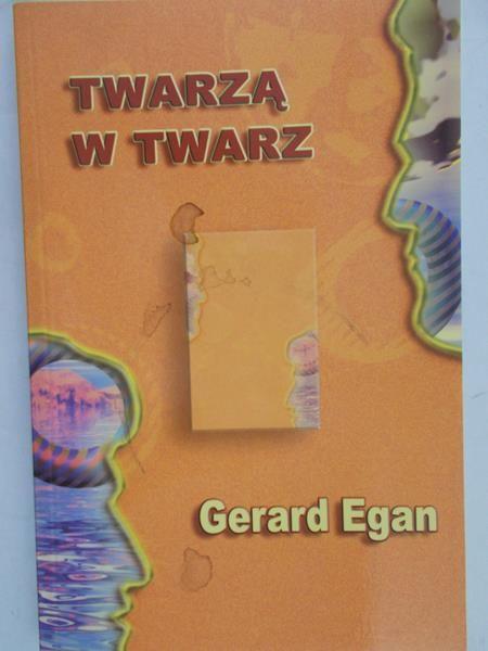 Egan Gerard - Twarzą w twarz