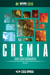 Chemia Matura 2018 Zbiór zadań maturalnych