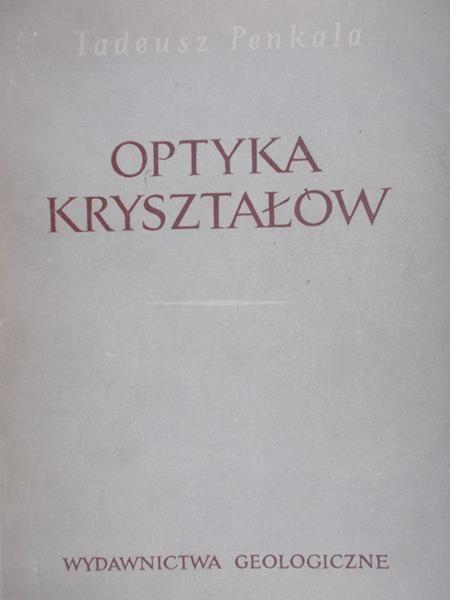 Penkala Tadeusz - Optyka kryształów