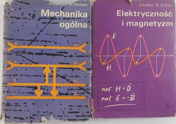 Piekara Arkadiusz - Mechanika ogólna / Elektryczność i magnetyzm