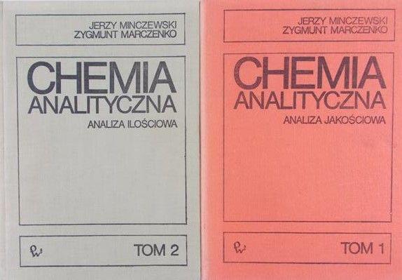 Minczewski Jerzy - Chemia analityczna, Tom I-II