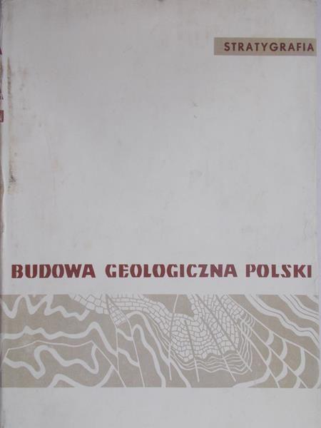 Sokołowski Stanisław - Budowa geologiczna Polski, tom I