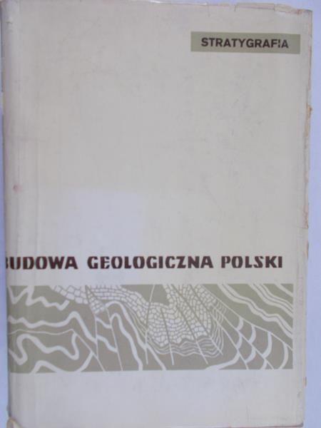 Czermiński Jan (red.) - Budowa geologiczna Polski, Tom II