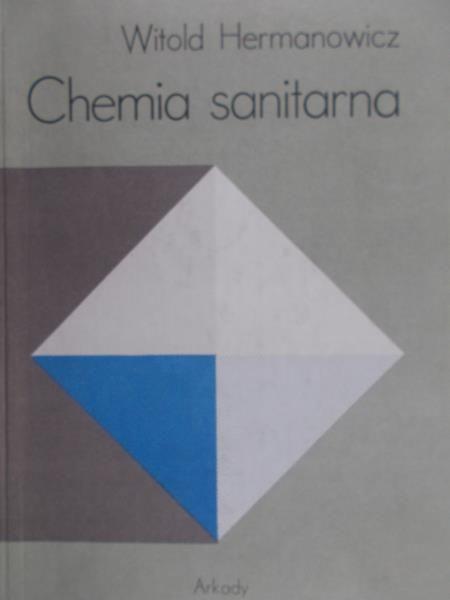 Hermanowicz Witold - Chemia sanitarna